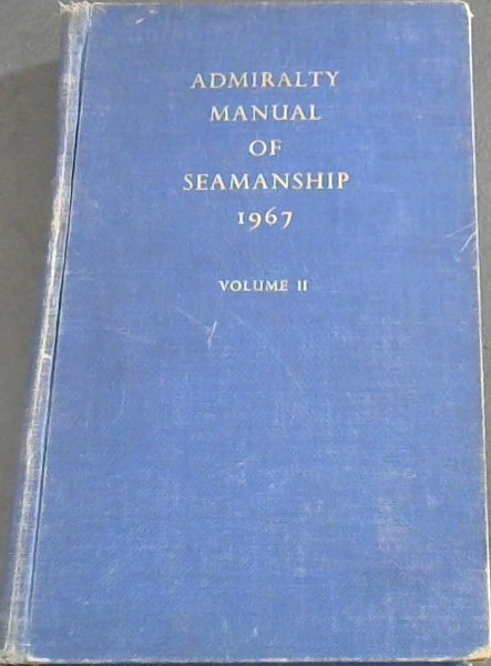 Image for Admiralty Manual of Seamanship Volume 2