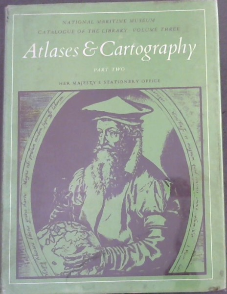 Image for Library Catalogue Vol. 3 Part 2 : Atlases and Cartography National Maritime Museum