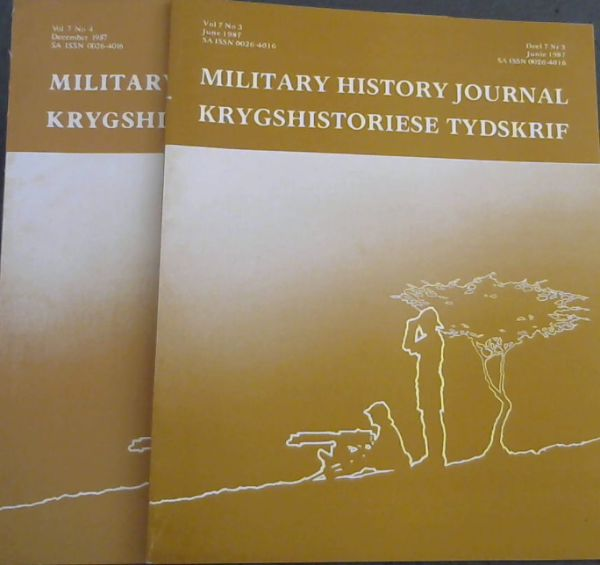 Image for Military History Journal / Krygshistoriese Tydskrif. Volume 7 No. 3 & 4. June & December 1987. 2 volumes