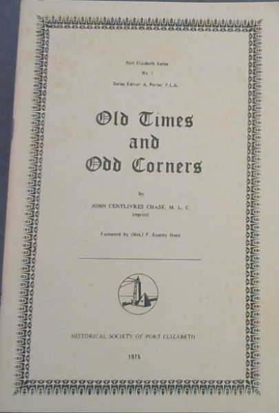 Image for Old Times and Odd Corners (Port Elizabeth Series No. 1)