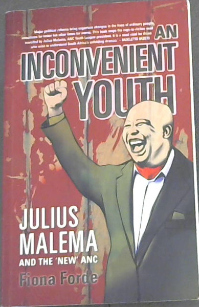 Image for An Inconvenient Youth : Julius Malema and the 'New' ANC