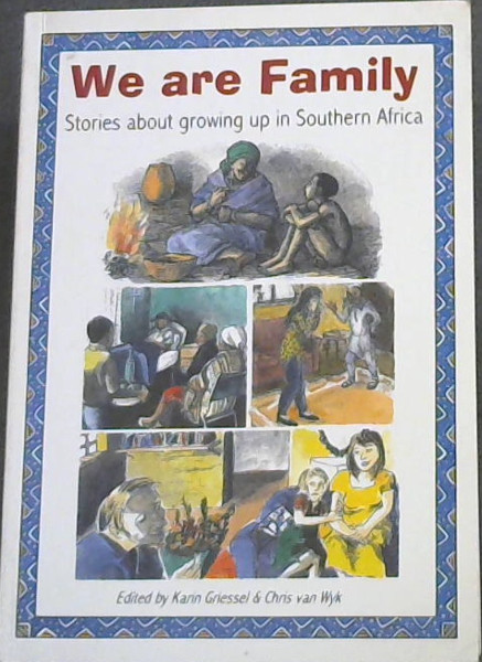 Image for We Are Family: Stories About Growing Up in Southern Africa: An Anthology (10 Stories)