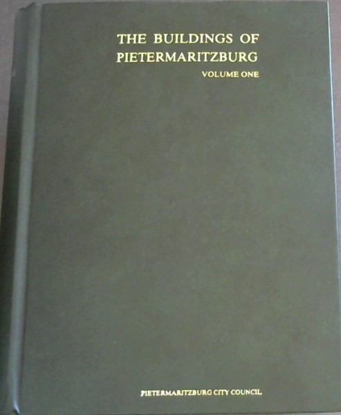 Image for The Buildings of Pietermaritzburg - Volume One