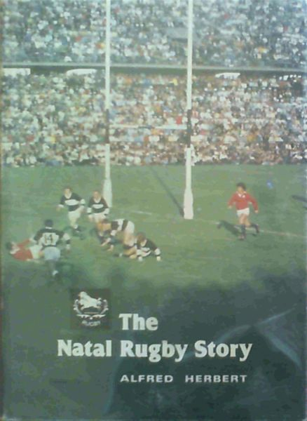 Image for The Natal Rugby Story