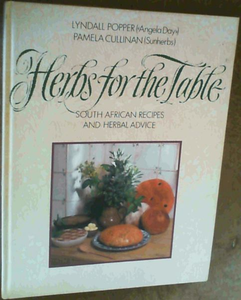 Image for Herbs for the Table : South African Recipes and Herbal Advice
