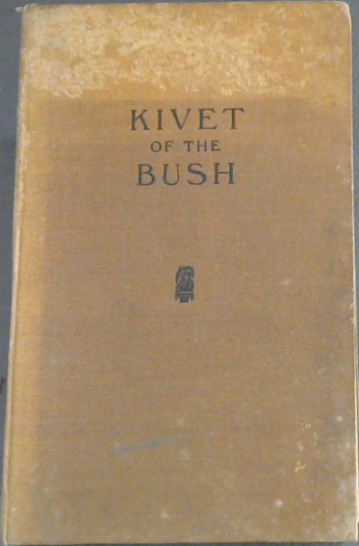 Image for Kivet of the Bush