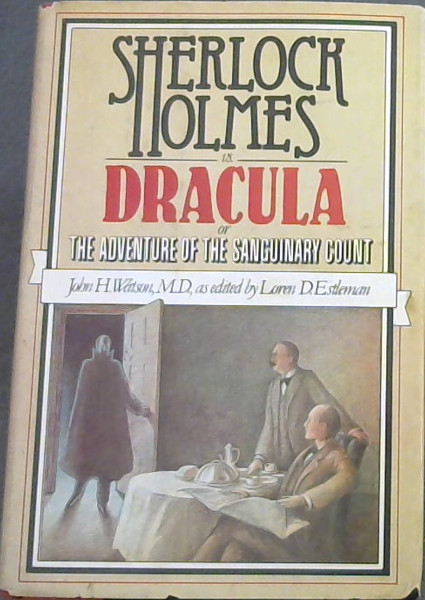 Image for Sherlock Holmes Vs. Dracula: Or The Adventure of the Sanguinary Count