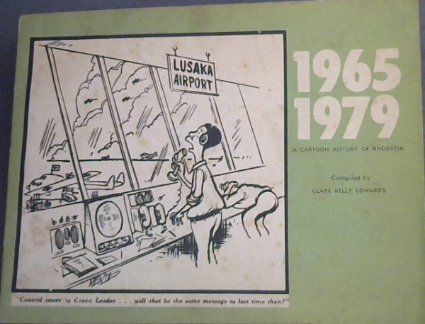 Image for 1965-1979 : A Cartoon History of Rhodesia