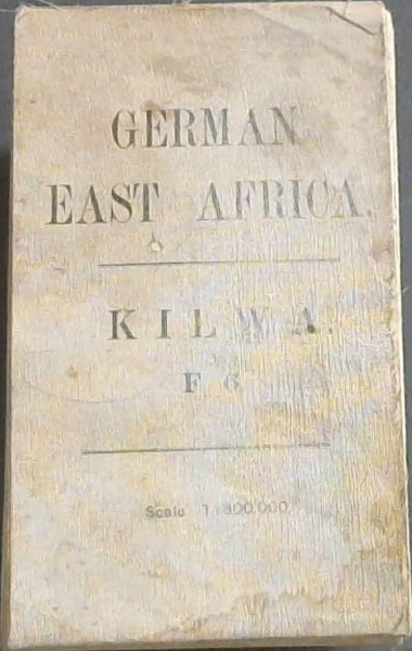 Image for Ordnance Survey: German East Africa - Kilwa - F6 (1: 800, 000)