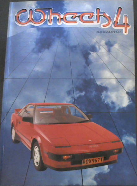 Image for Wheels 4: SA's only motoring annual 84/85