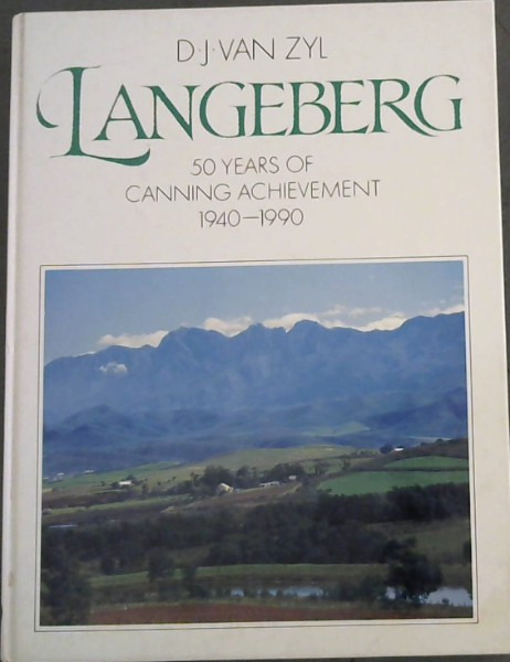 Image for Langeberg: 50 years of canning achievement, 1940-1990