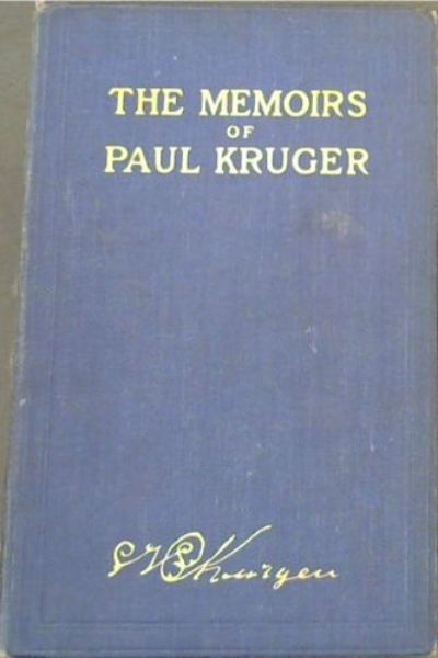 Image for The Memoirs of Paul Kruger (Vol. 1 Only)