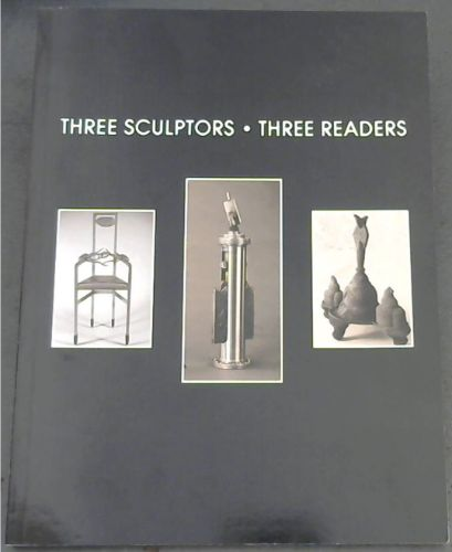 Image for Three  Sculptors-Three  Readers