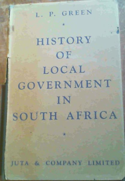 Image for History Of Local Government In South Africa