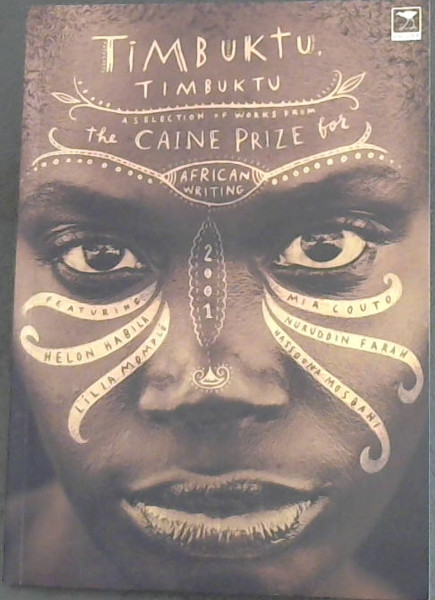 Image for Timbuktu, Timbuktu: A selection of works from the Caine Prize for African Writing 2001 (Caine Prize for African Writing series)