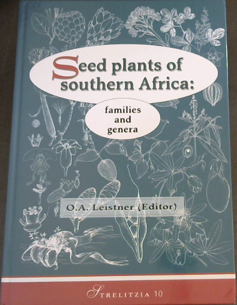 Image for Seed Plants of Southern Africa: Families and Genera (Strelitzia 10)