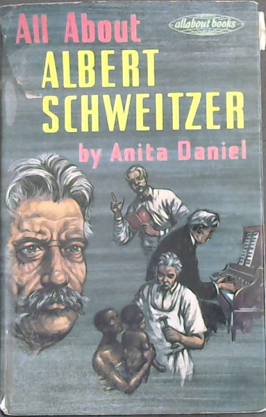 Image for All About Albert Schweitzer
