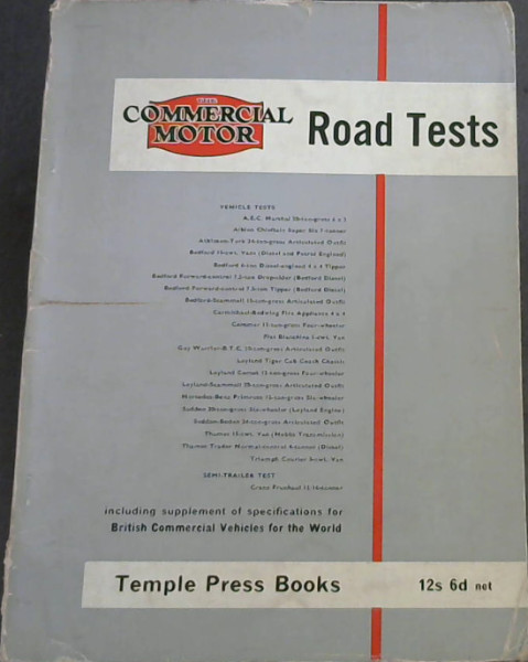 Image for The Commercial Motor Road Tests (including supplement of specifications for British Commercial Vehicles for the World) - First Series