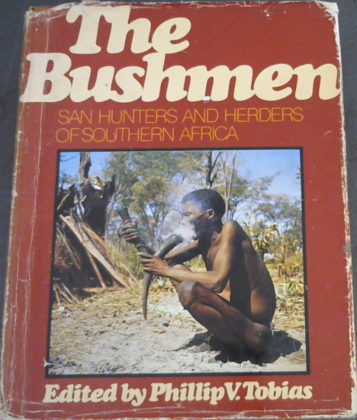 Image for The Bushmen: San hunters and herders of Southern Africa