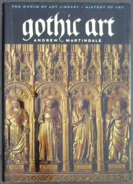 Image for Gothic Art (The World Of Art Library-History Of Art)