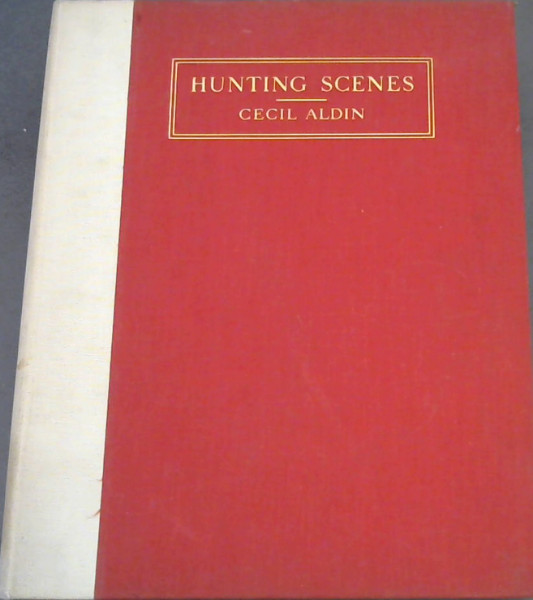 Image for Hunting Scenes : Forty Sketches of Hunting Scenes and Countries