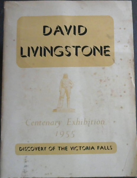 Image for The Life and Work of David Livingstone and the Discovery of the Victoria Falls