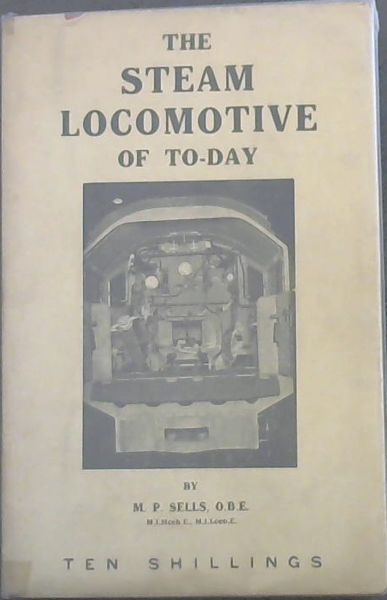 Image for The  Steam  Locomotive  Of  To-Day