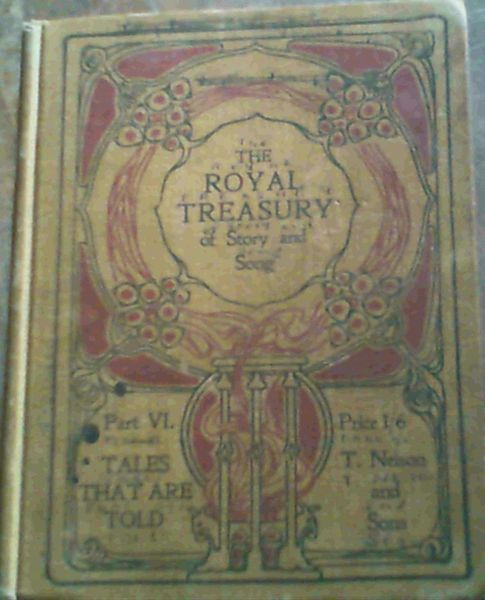 Image for The Royal Treasury of Story and Song Part VI : Tales that are Told