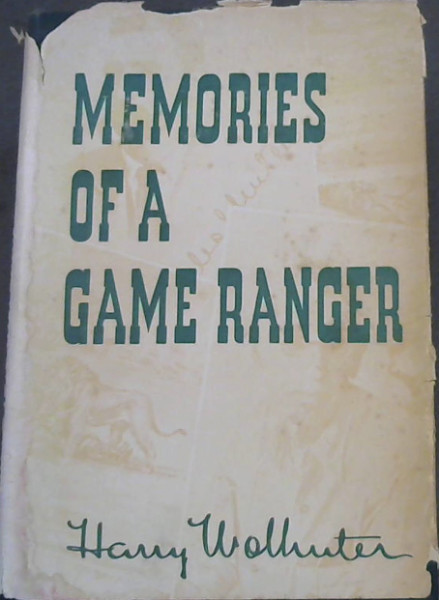Image for Memories of a Game-Ranger