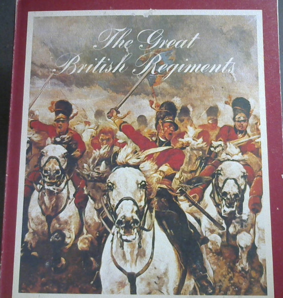 Image for The Great British Regiments (Collection)