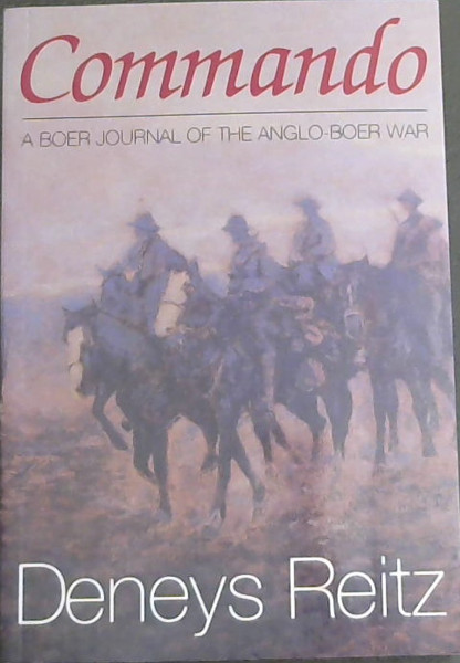 "Image for Commando: A Boer Journal of the Anglo-Boer War (""A Lamentable tale of things done long ago- and ill done."""