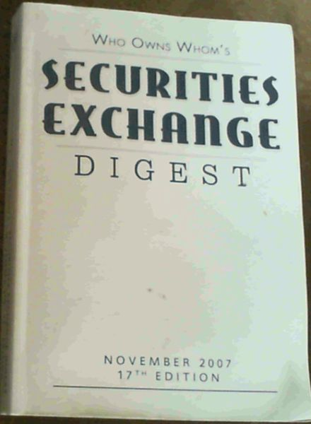Image for Who Owns Whom's Securities Exchange Digest November 2007