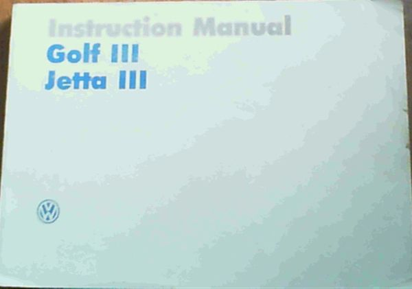 Image for Instruction Manual Golf III, Jetta III/ Instruksiehandleiding Golf III, Jetta III