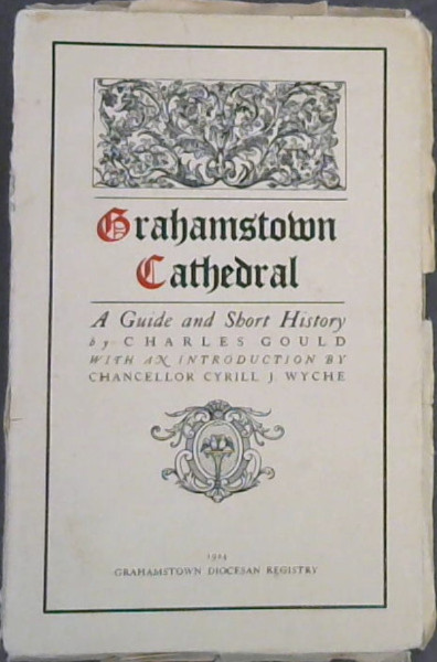 Image for Grahamstown Cathedral : A Guide & Short History