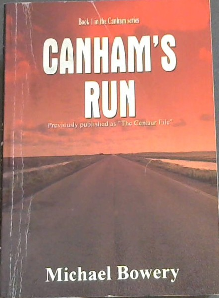 Image for Canham's Run: Previously published as The Centaur File