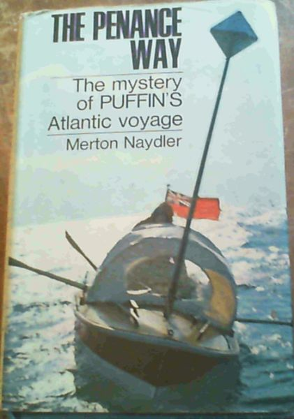 Image for The penance way: The mystery of Puffin's Atlantic voyage