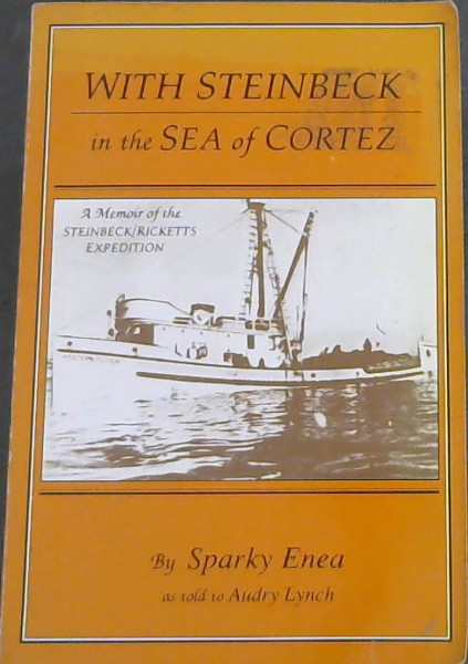 Image for With Steinbeck in the Sea of Cortez: A Memoir of the Steinbeck/Ricketts Expedition