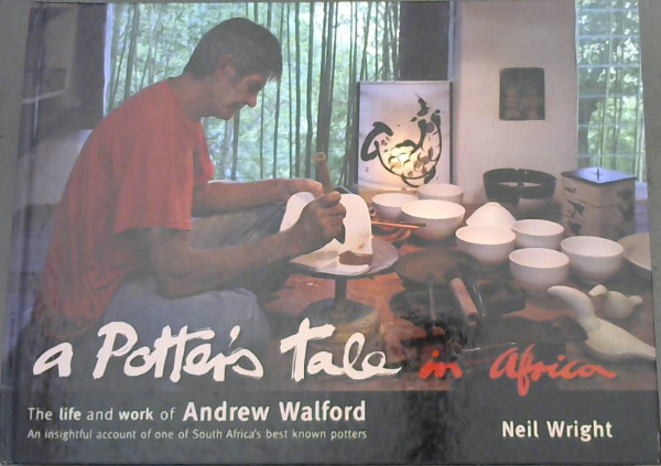 Image for A Potter's Tale in Africa : The Life and Works of Andrew Walford
