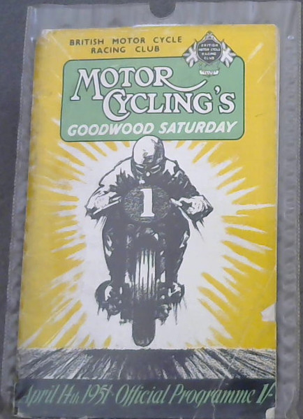 Image for Motor Cycling's Goodwood Saturday - April 14th 1951 - Official Programme