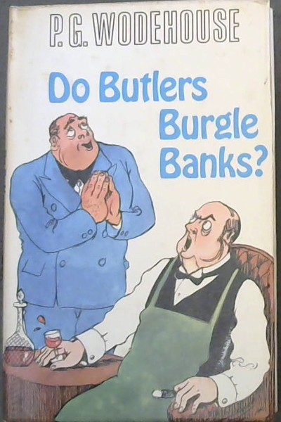 Image for Do Butlers Burgle Banks?