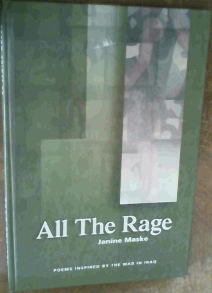 Image for All the Rage : Poems Inspired by the War in Iraq