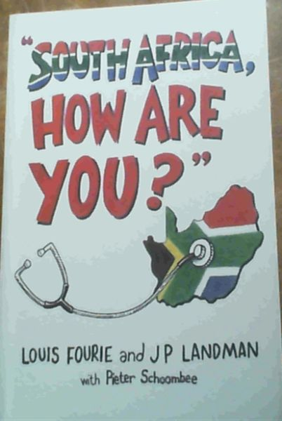 Image for South Africa, How Are You?