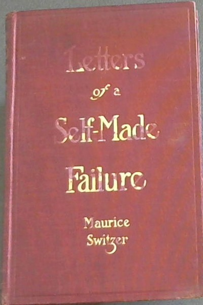 Image for Letters of a Self-Made Failure