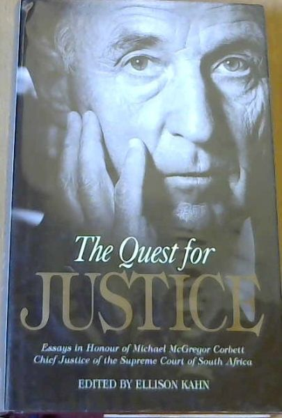 Image for The Quest for Justice: Essays in Honour of Michael McGregor Corbett, Chief Justice of the Supreme Court of South Africa