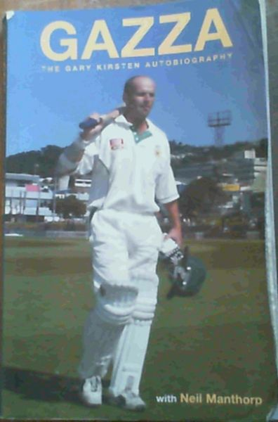 Image for Gazza : The Gary Kirsten Autobiography