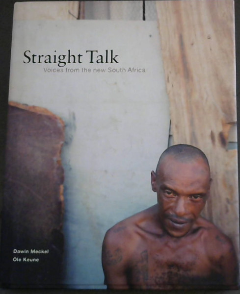 Image for Straight Talk: Voices from the New South Africa