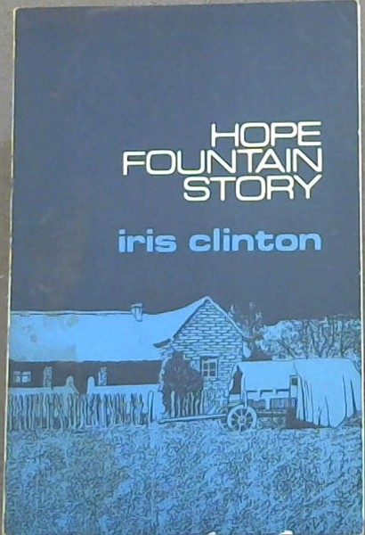 Image for HOPE FOUNTAIN STORY -A Tale of One Hundred Years