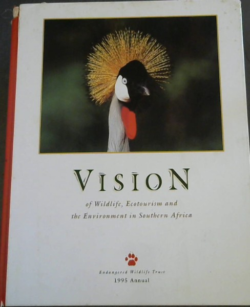Image for Vision of Wildlife, Ecotourism and the Environment in Southern Africa