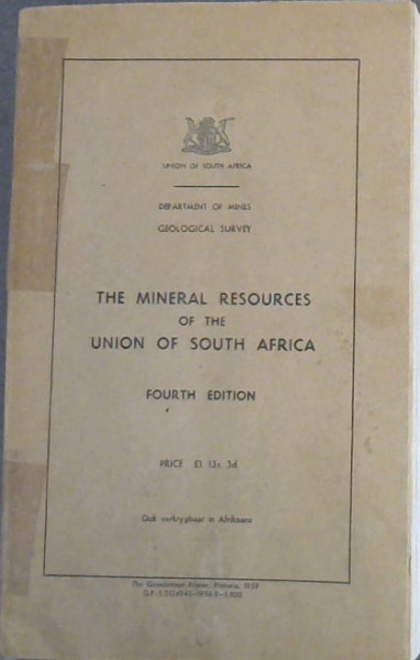Image for The Mineral Resources of the Union of South Africa