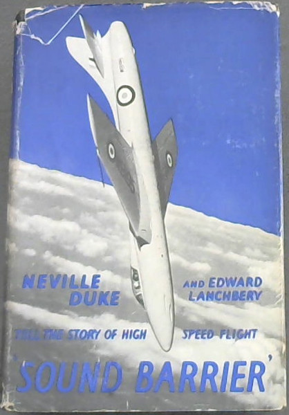 "Image for ""Sound Barrier"" The Story Of High - Speed Flight  (with 12 pages of half-tone illustrations and 11 diagrams in the text)"